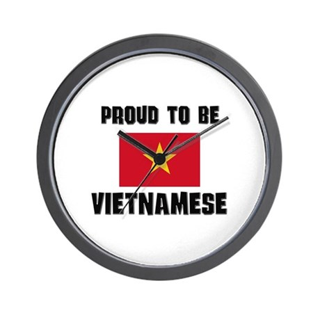 Proud To Be VIETNAMESE Wall Clock