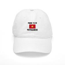 Proud To Be VIETNAMESE Baseball Cap