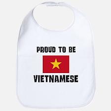 Proud To Be VIETNAMESE Bib