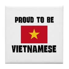 Proud To Be VIETNAMESE Tile Coaster