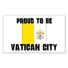 Proud To Be VATICAN CITY Rectangle Decal