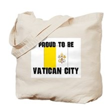 Proud To Be VATICAN CITY Tote Bag