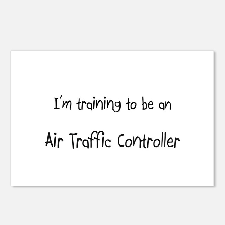 I'm Training To Be An Air Traffic Controller Postc