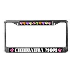 Chihuahua Mom Dog License Plate Frame