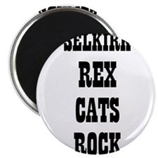 "SELKIRK REX CATS ROCK 2.25"" Magnet (10 pack)"