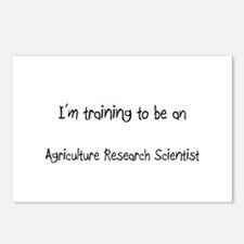 I'm Training To Be An Agriculture Research Scienti