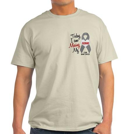 Missing 1 Husband BRAIN CANCER Light T-Shirt