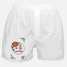 Do Not Open Til Christmas! Boxer Shorts