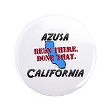 """azusa california - been there, done that 3.5"""" Butt"""