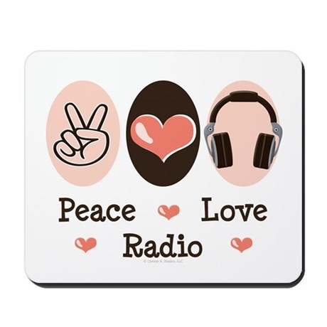 Peace Love Radio Mousepad