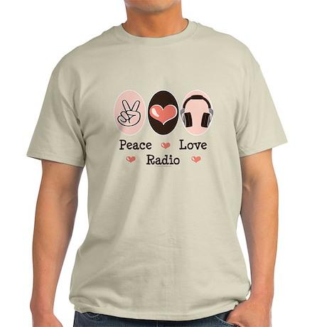 Peace Love Radio Light T-Shirt