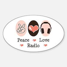 Peace Love Radio Oval Decal