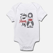Missing 1 Dad BRAIN CANCER Infant Bodysuit