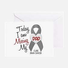 Missing 1 Dad BRAIN CANCER Greeting Card