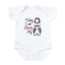 Missing 1 Daddy BRAIN CANCER Infant Bodysuit