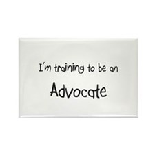 I'm Training To Be An Advocate Rectangle Magnet
