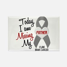 Missing 1 Father BRAIN CANCER Rectangle Magnet