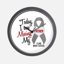 Missing 1 Father BRAIN CANCER Wall Clock
