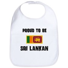 Proud To Be SRI LANKAN Bib