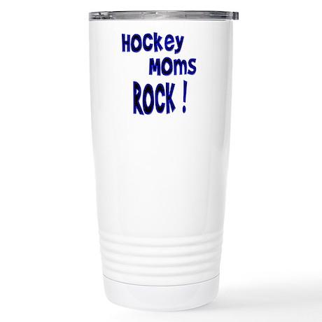 Hockey Moms Rock ! Stainless Steel Travel Mug