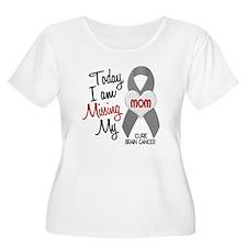 Missing 1 Mom BRAIN CANCER T-Shirt