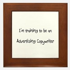 I'm Training To Be An Advertising Copywriter Frame