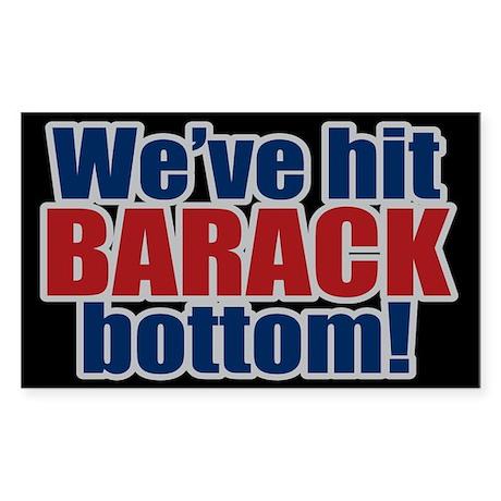 WE'VE HIT BARACK BOTTOM! Rectangle Sticker 10 pk)