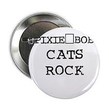 PIXIE-BOB CATS ROCK Button