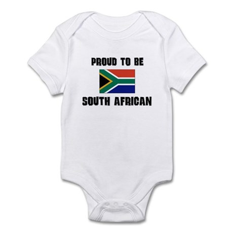Proud To Be SOUTH AFRICAN Infant Bodysuit