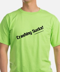 crashing sucks light T-Shirt