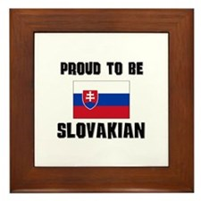 Proud To Be SLOVAKIAN Framed Tile