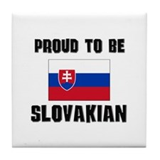 Proud To Be SLOVAKIAN Tile Coaster
