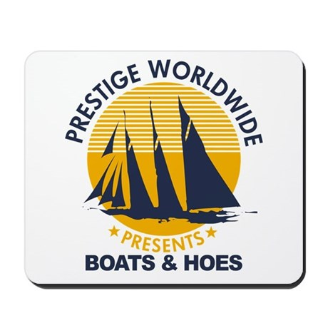 Step Brothers Boats Hoes Mousepad