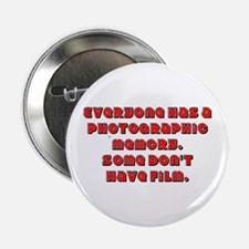 "Everyone has a Photo... Red 2.25"" Button"