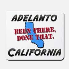 adelanto california - been there, done that Mousep