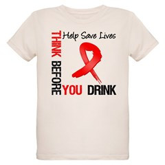 Think Before You Drink T-Shirt