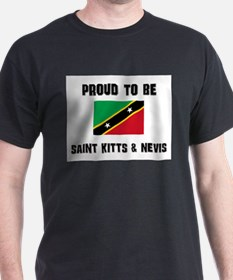 Proud To Be SAINT KITTS & NEVIS T-Shirt