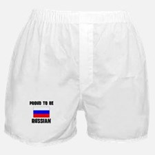 Proud To Be RUSSIAN Boxer Shorts