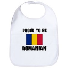 Proud To Be ROMANIAN Bib