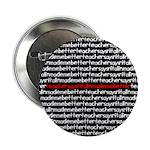 teachersayritalinmademebetter Button