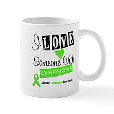 ILoveSomeoneWLymphoma Mug