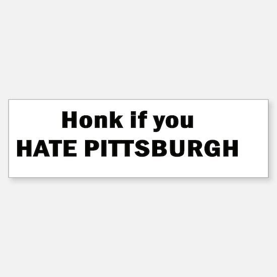 Honk if you hate Pittsburgh Bumper