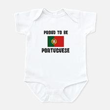 Proud To Be PORTUGUESE Infant Bodysuit