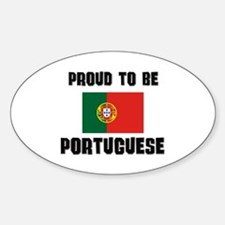 Proud To Be PORTUGUESE Oval Decal