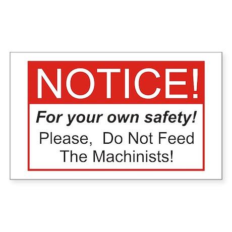 Notice / Machinists Rectangle Sticker