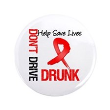 """Don't Drive Drunk Save Lives 3.5"""" Button (100 pack"""