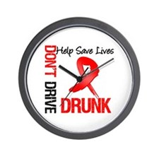 Don't Drive Drunk Save Lives Wall Clock