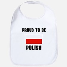 Proud To Be POLISH Bib