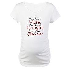 Jaocb Twilight Mom 2 Shirt