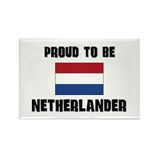 Proud To Be NETHERLANDER Rectangle Magnet